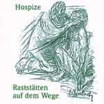 Hospize – Raststätten auf dem Wege